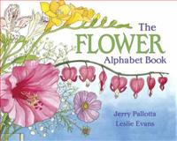 The Flower Alphabet Book, Jerry Pallotta, 088106453X