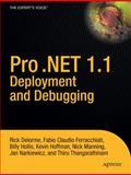 Pro . NET 1. 1 Deployment and Debugging : From Professional to Expert, Narkiewicz, Jan and Thangarathinam, Thiru, 1590594533