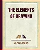 The Elements of Drawing, John Ruskin, 1594624534