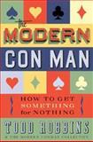 The Modern Con Man, Todd Robbins, 159691453X