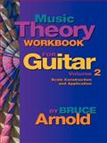 Music Theory Workbook for Guitar, Bruce E. Arnold, 189094453X