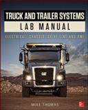 Truck and Trailer Systems Lab Manual, Thomas, 0071824537