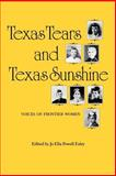 Texas Tears and Texas Sunshine, , 089096453X