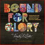 Bound for Glory, Timothy R. Botts, 1414354533