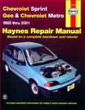 Haynes Chevrolet Sprint Geo and Chevrolet Metro 1985-2001, Larry Warren and John Harold Haynes, 1563924536