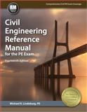 Civil Engineering Reference Manual for the PE Exam, Lindeburg, PE, Michael R, 1591264537