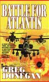 Battle for Atlantis, Greg Donegan, 0425194531
