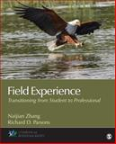 Field Experience : Transitioning from Student to Professional, Zhang, Naijian and Parsons, Richard D., 1483344533