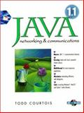 Java Networking and Communications, Courtois, Todd, 0138504547