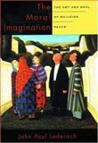 The Moral Imagination, John Paul Lederach, 0195174542
