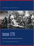 Boston 1775 : The Shot Heard Around the World, Morrissey, Brendan, 0275984540