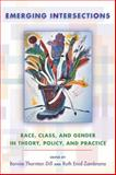 Emerging Intersections : Race, Class, and Gender in Theory, Policy, and Practice, Ruth Enid Zambrana, 0813544548