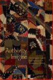 The Authority to Imagine : The Struggle Toward Representation in Dissertation Writing, Garman, Noreen B. and Piantanida, Maria, 0820474541