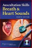 Auscultation Skills : Breath and Heart Sounds, Springhouse Publishing Company Staff, 1605474541