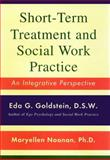 Short-Term Treatment and Social Work Practice, Maryellen Noonan and Eda Goldstein, 0684844540