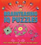 Brainteasing IQ Puzzles, Chartwell Books, 0785824545