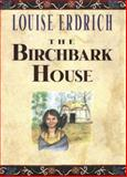 The Birchbark House, Louise Erdrich, 0786814543