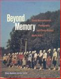 Beyond Memory : Soviet Nonconformist Photography and Photo-Related Works of Art, , 0813534542