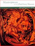 Masterpieces of the J. Paul Getty Museum - Decorative Arts, Getty, J. Paul, Museum Staff, 0892364548