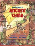 Adventures in Ancient China, Linda Bailey, 1553374541