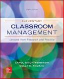 Elementary Classroom Management : Lessons from Research and Practice, Weinstein, Carol Simon and Romano, Molly, 0078024544