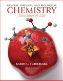 General, Organic, and Biological Chemistry : Structures of Life, Timberlake, Karen C., 0136054544