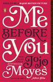 Me Before You, Jojo Moyes, 0143124544