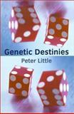 Genetic Destinies, , 0198504543