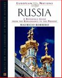 Russia : A Reference Guide from the Renaissance to the Present, Borrero, Mauricio, 0816044546