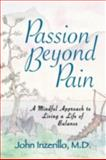 Passion Beyond Pain, John Inzerillo, 0893344540