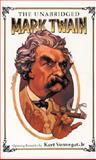 The Unabridged Mark Twain, Mark Twain, 0914294547
