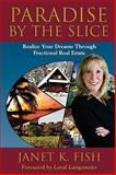 Paradise by the Slice, Janet K. Fish, 0981524540