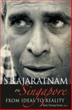 S Rajaratnam on Singapore, Guan, 981270454X