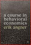 A Course in Behavioral Economics, Angner, Erik, 0230304540