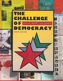 The Challenge of Democracy : American Government in a Global World, Janda, Kenneth and Berry, Jeffrey M., 054720454X