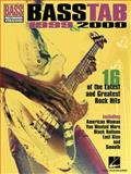 Bass Tab 1999 and 2000, Hal Leonard Corp., 0634014544
