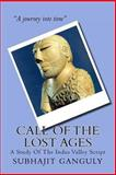 Call of the Lost Ages, Subhajit Ganguly, 1477504540
