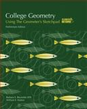 College Geometry : A Computer Applications Approach using the Geometer's Sketchpad, core Text, Reynolds, Barbara E. and Fenton, William E., 1931914540