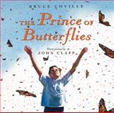 The Prince of Butterflies, Bruce Coville, 0152014543