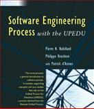 Software Engineering Processes : With the UPEDU, Robillard, Pierre N. and d'Astous, Patrick, 0201754541