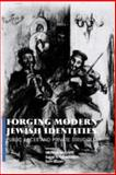 Forging Modern Jewish Identities : Public Faces and Private Schools, , 0853034540