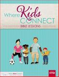 Where Kids Connect Bible Lessons, Group Publishing, 1470704544