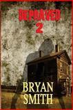 Depraved 2, Bryan Smith, 1494944545