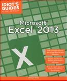 Idiot's Guides: Microsoft Excel 2013, Michael Miller, 1615644547