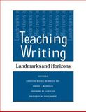 Teaching Writing : Landmarks and Horizons, , 0809324547