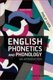 English Phonetics and Phonology : An Introduction, Carr, Philip, 1405134542