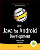 Learn Java for Android Development, Jeff Friesen, 1430264543