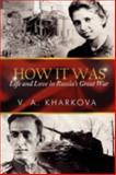 How It Was, V. A. Kharkova, 1479704547
