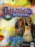 Digital Expressions, Susan Tuttle, 160061454X
