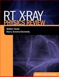 RT X-ray Physics Review, Huda, Walter and Greene-Donnelly, Kerry, 1930524544